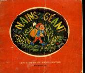 Les Nains Et Le Geant. Les Albums Du Pere Castor. - Couverture - Format classique