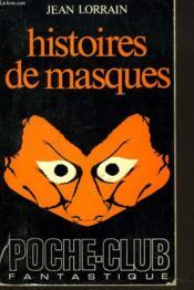 Histoires De Masques - Couverture - Format classique