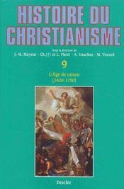 Histoire du christianisme t.9 ; l'âge de raison (1620-1750) - Couverture - Format classique