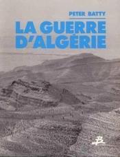 La guerre d'algerie - Couverture - Format classique