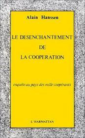 Desenchantement De La Cooperation : Enquete ... - Couverture - Format classique
