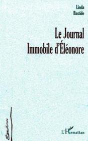 Le Journal Immobile D'Eleonore - Couverture - Format classique