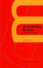 Le marketing du livre ; études et stratégies - Intérieur - Format classique