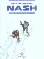 Nash t.4 ; la fraternité blanche - Intérieur - Format classique