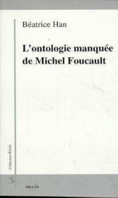 L'Ontologie Manquee De Michel Foucault - Couverture - Format classique
