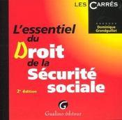 Essentiel Du Droit De La Securite Sociale 2002 (L') - Intérieur - Format classique