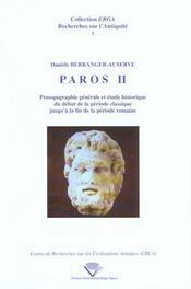 Paros Ii. Prosopographie Generale Et Etude Historique Du Debut De La Periode Classique Jusqu'A La F - Intérieur - Format classique