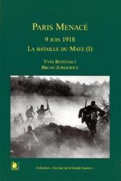 Bataille de Matz t.1 ; Paris menacé - Couverture - Format classique