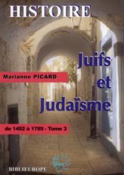 Juifs et judaïsme t.3 ; de 1492 à 1789 - Couverture - Format classique