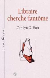 Libraire Cherche Fantome - Couverture - Format classique