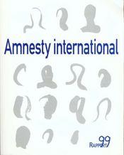 Amnesty international, Rapport 1999, supplément à la chronique n°151, juin 1999 - Intérieur - Format classique