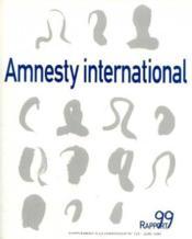 Amnesty international, Rapport 1999, supplément à la chronique n°151, juin 1999 - Couverture - Format classique