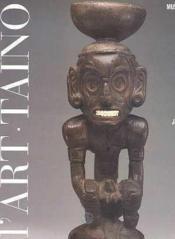 L'Art Des Sculpteurs Tainos (Broche) - Chefs-D'Oeuvre Des Grandes Antilles Pre-C - Couverture - Format classique