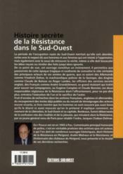 Histoire secrete de la résistance dans le Sud-Ouest - 4ème de couverture - Format classique