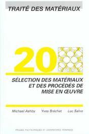 Traite Des Materiaux Volume 20.Selectiondes Materiaux & Des Procedes Mise En Oeu - Intérieur - Format classique