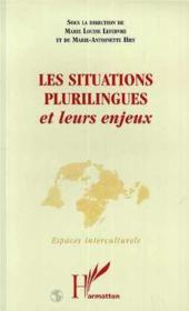 Situations Plurilingues Et Leurs Enjeux (Les) - Couverture - Format classique