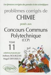 Problèmes corrigés ; chimie ; concours communs polytechniques 2006-2007 t.11 - Intérieur - Format classique