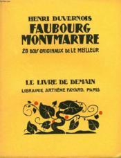 Faubourg Montmartre. 28 Bois Originaux De Le Meilleur. Le Livre De Demain N° 81. - Couverture - Format classique