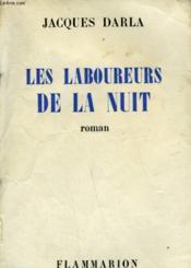 Les Laboureurs De La Nuit. - Couverture - Format classique