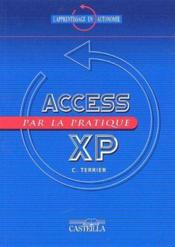 Vente  Access 2002 par la pratique  - Claude Terrier