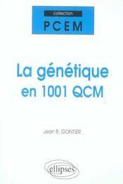 La Genetique En 1001 Qcm - Intérieur - Format classique
