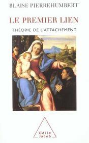 Le premier lien ; théorie de l'attachement - Intérieur - Format classique