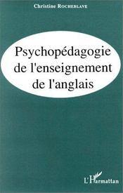 Psychopedagogie De L'Enseignement De L'Anglais - Intérieur - Format classique