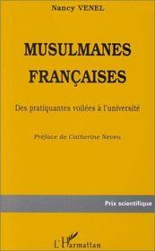 Musulmanes françaises ; des pratiquantes voilées à l'université - Intérieur - Format classique