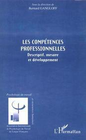 Les Competences Professionneeles ; Descriptif ; Mesure Et Developpement - Intérieur - Format classique