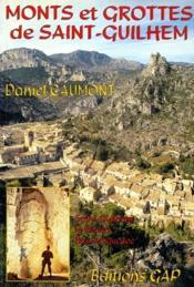 Mont et grottes de Saint-Guilhem-le-desert - Couverture - Format classique