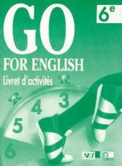 Go For English 6e / Livret D'Activites (Afrique De L'Ouest) - Couverture - Format classique