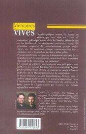 Memoires Vives ; Pourquoi Les Communautes Instrumentalisent L'Histoire - 4ème de couverture - Format classique