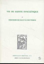Vie de sainte Synclétique ; discours de salut à une vierge - Couverture - Format classique