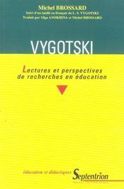 Vygotski Lectures Et Perspectives De Recherches En Education - Intérieur - Format classique
