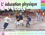 L'éducation physique à l'école ; de la maternelle au cm2 - Intérieur - Format classique