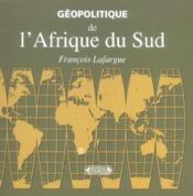 Geopolitique De L'Afrique Du Sud - Couverture - Format classique