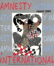 Amnesty international: rapport annuel 2000, supplément gratuit à la chronique n°163 juin - Couverture - Format classique