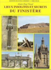 Lieux Insolites Et Secrets Du Finistere - Couverture - Format classique