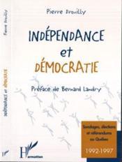 Indépendance et démocratie - Couverture - Format classique