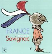 France Made In Savignac - Couverture - Format classique