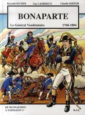 Bonaparte, le général vendémiaire (1768-1804) - Intérieur - Format classique