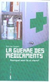 Guerre Des Medicaments (Vente Ferme) - Intérieur - Format classique