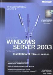Vente livre :  Windows Server 2003  - Tome 1 - Windows Server 2003 - Installation Et Mise En Reseau  - Russel/Crawford/Gere