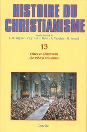 Histoire du christianisme t.13 ; crises et renouveau (de 1958 à nos jours) - Intérieur - Format classique