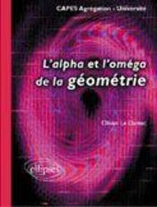 L'Alpha Et L'Omega De La Geometrie Capes Agregation Universite - Intérieur - Format classique