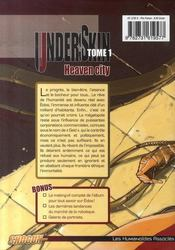 Underskin t.1 ; heaven city - 4ème de couverture - Format classique