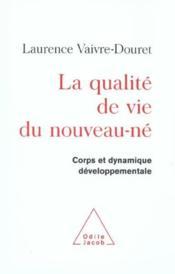 La Qualite De Vie Du Nouveau-Ne - Couverture - Format classique