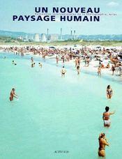 Catalogue Rencontre Internationale De La Photographie ; Un Nouveau Paysage Humain - Couverture - Format classique