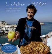 Atelier D Yvan Cuisine Pour Tous - Couverture - Format classique