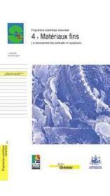 4 - Materiaux Fins. Le Cheminement Des Materiaux En Suspension - Couverture - Format classique